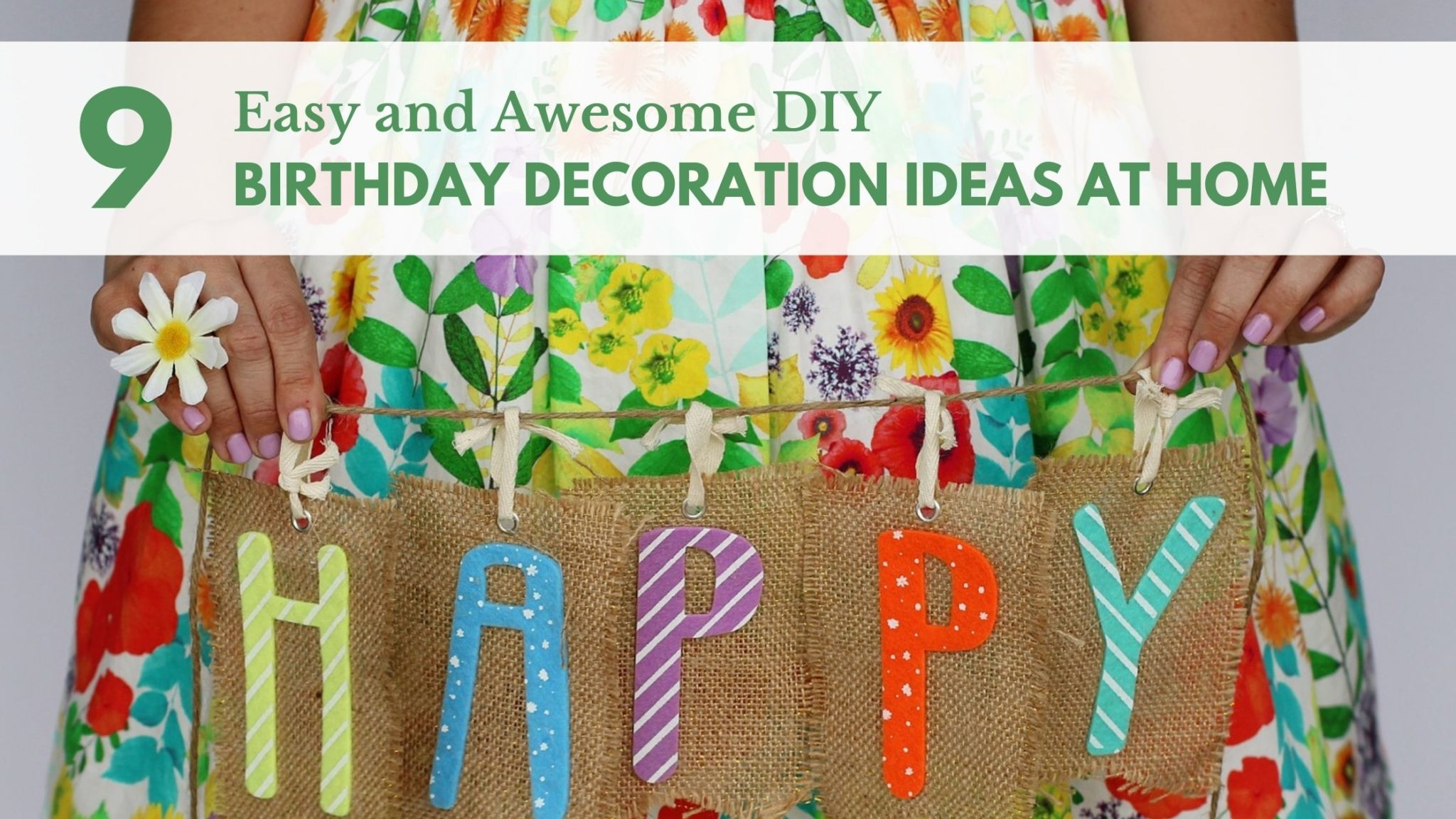 9 Easy And Awesome Diy Birthday Decoration Ideas At Home Greentikki