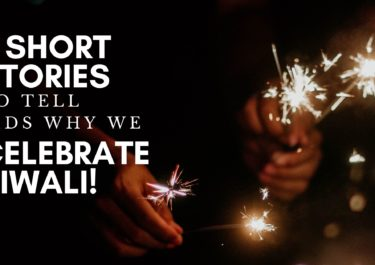 3 short stories to tell kids why we celebrate Diwali
