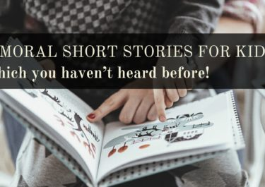 3 moral short stories for kids, which you haven't heard before!