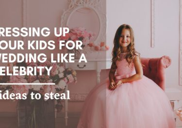 Dressing up your kids for wedding like a celebrity – 7 ideas to steal