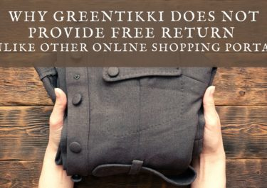 Why Greentikki does not provide free return unlike other online shopping portals