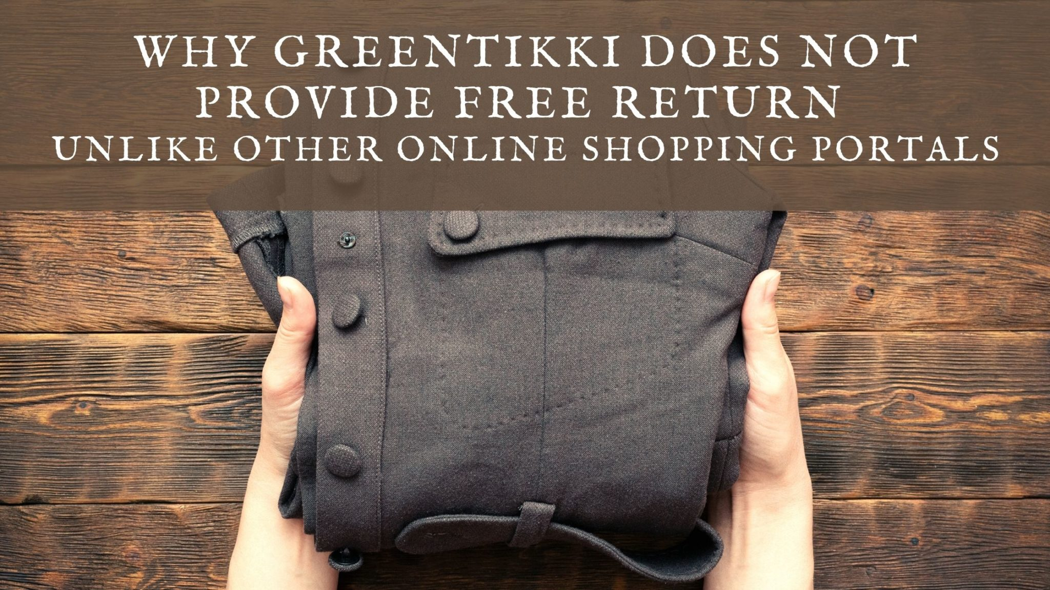 Greentikki return policy